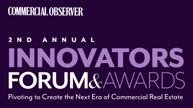 Commercial Observer Innovators Forum & Awards