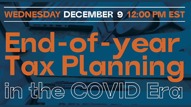 End-of-Year Tax Planning in the COVID-Era