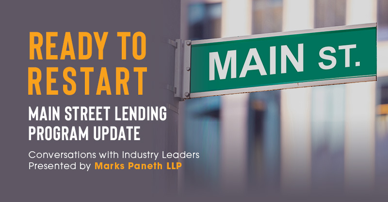 Ready to Restart: Main Street Lending Program Update