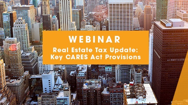 Image: Real Estate Tax Update: Key CARES Act Provisions